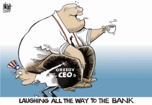 greedy CEOs