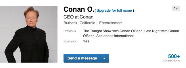 Conan O.   LinkedIn